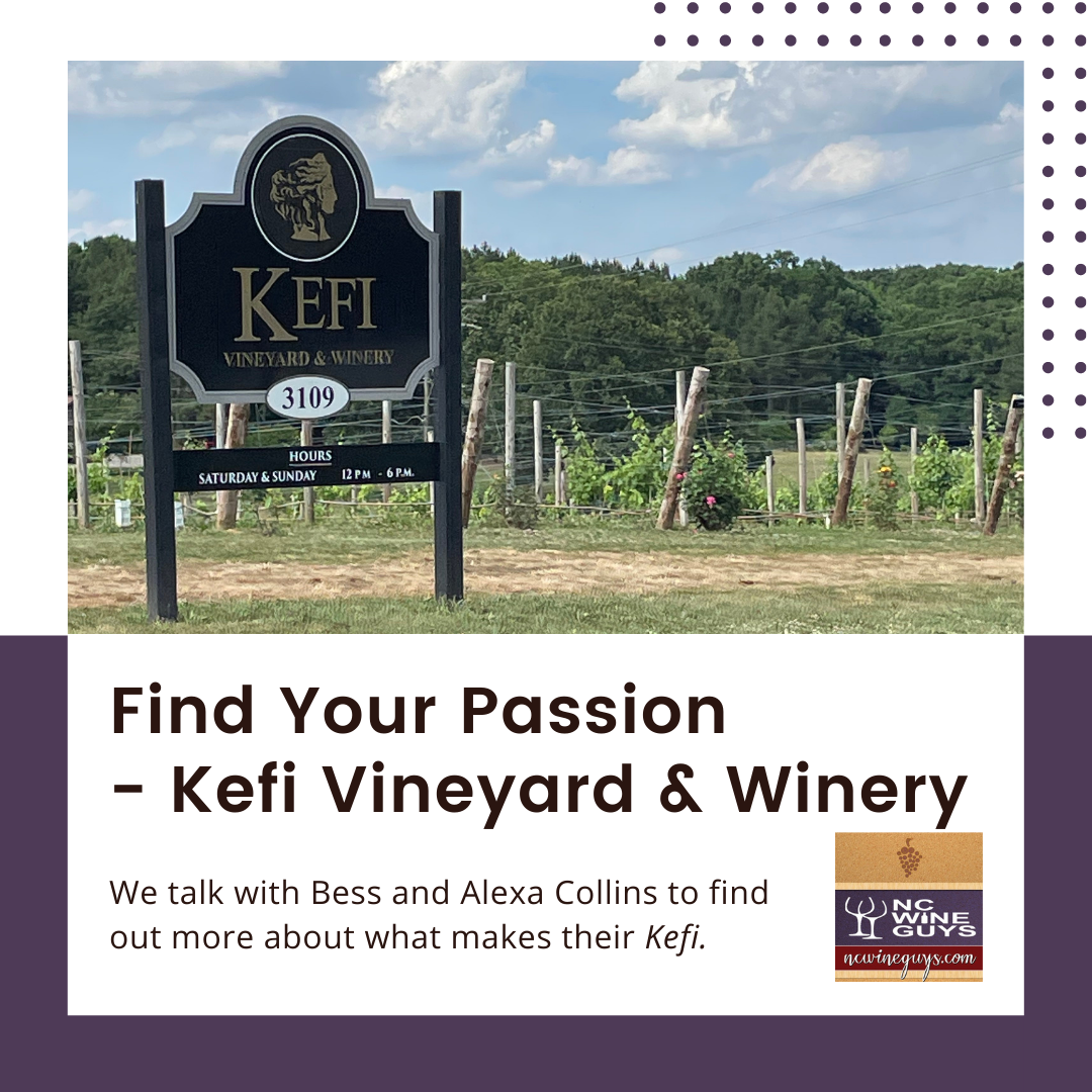 Find Your Passion – Kefi Vineyard & Winery